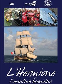L'Hermione, L'Aventure Humaine streaming
