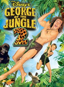 George de la jungle 2 (V) streaming