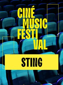 Ciné Music Festival: Sting - Olympia 2017