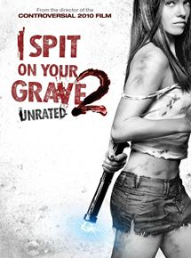 Bande-annonce I Spit on Your Grave 2