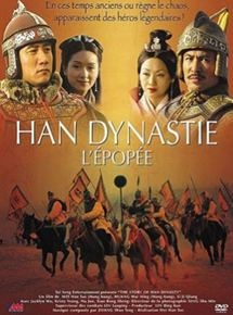Han Dynastie : L'épopée