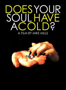 Does Your Soul Have a Cold ?