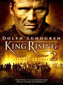 King Rising 2 : les deux mondes en streaming