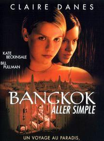 Bangkok, aller simple streaming gratuit
