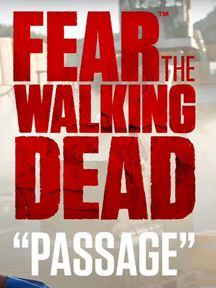 Fear the Walking Dead: Passages