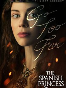 The Spanish Princess - Saison 2