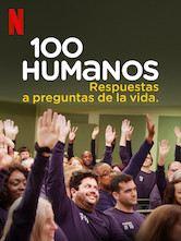 100 Humans : Les questions de la vie ont trouvé leurs réponses