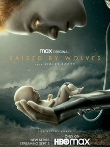 Raised By Wolves (2020)  Saison 1 streaming