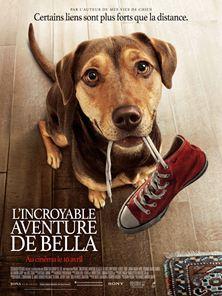 L'Incroyable aventure de Bella Bande-annonce (3) VO