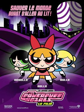 Les Supers Nanas - Powerpuff girls, le film