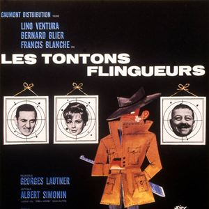 les tontons flingueurs film 1963 allocin. Black Bedroom Furniture Sets. Home Design Ideas