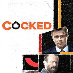 Cocked : Affiche