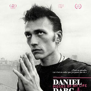Daniel Darc, Pieces of My Life : Affiche