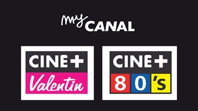 MyCanal lance Ciné+ Valentin et Ciné+ 80's sur sa plateforme digitale