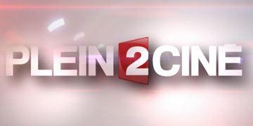 Le Plein 2 Ciné du 23 novembre est en ligne ! [VIDEO]