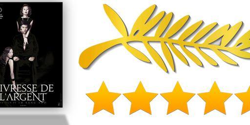 """Cannes 2012 : ce que la presse a pensé de """"L'Ivresse de l'argent"""" [Compétition]"""