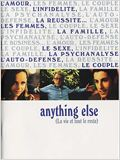 Anything else, la vie et tout le reste