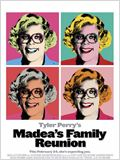 Madea&#39;s Family Reunion