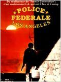 Police f&#233;d&#233;rale Los Angeles