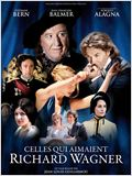 Celles qui aimaient Richard Wagner