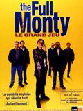 The Full Monty / Le Grand jeu