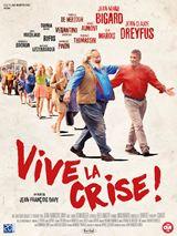 Vive la crise ! (2017)