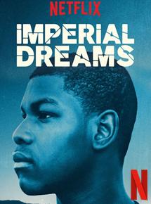 Imperial Dreams streaming