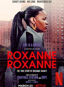 Roxanne Roxanne streaming