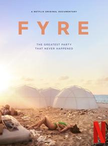 FYRE : le meilleur festival qui n'a jamais eu lieu streaming