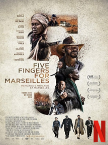 Bande-annonce Five Fingers for Marseilles