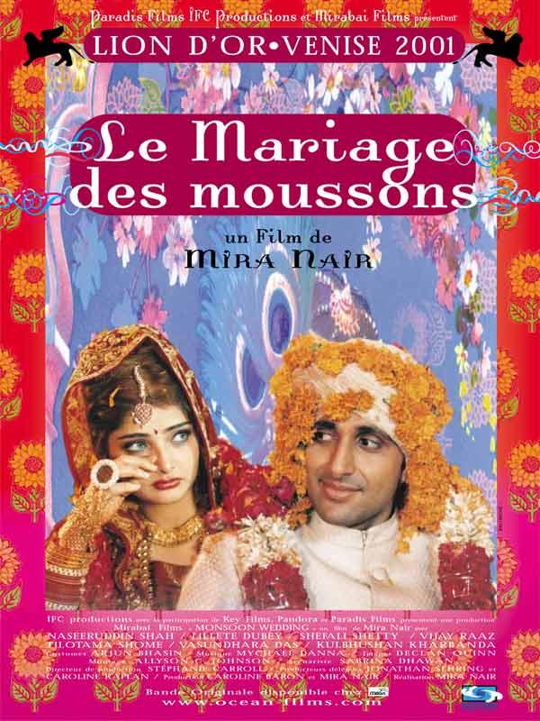 le mariage des moussons - Film De Mariage