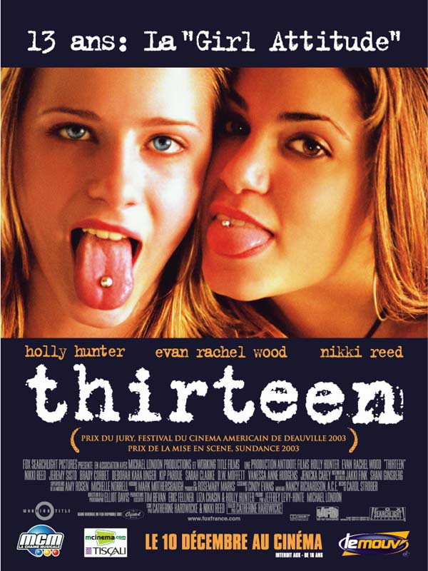 Thirteen - film 2003 - AlloCiné