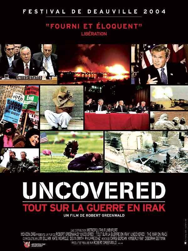 uncovered tout sur la guerre en irak film 2003 allocin. Black Bedroom Furniture Sets. Home Design Ideas