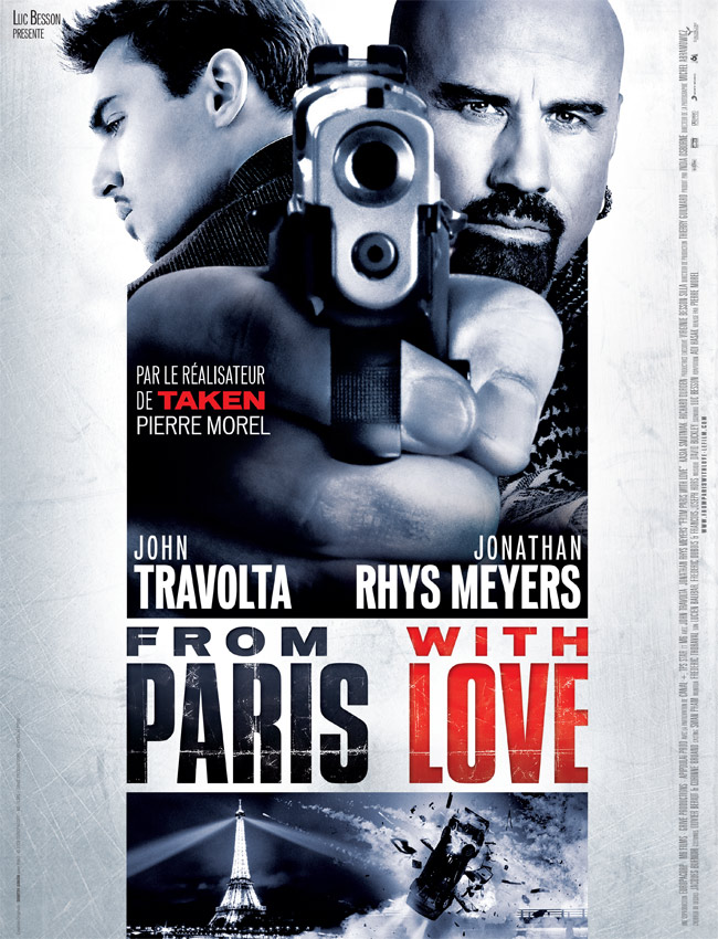 From Paris With Love - film 2010 - AlloCiné