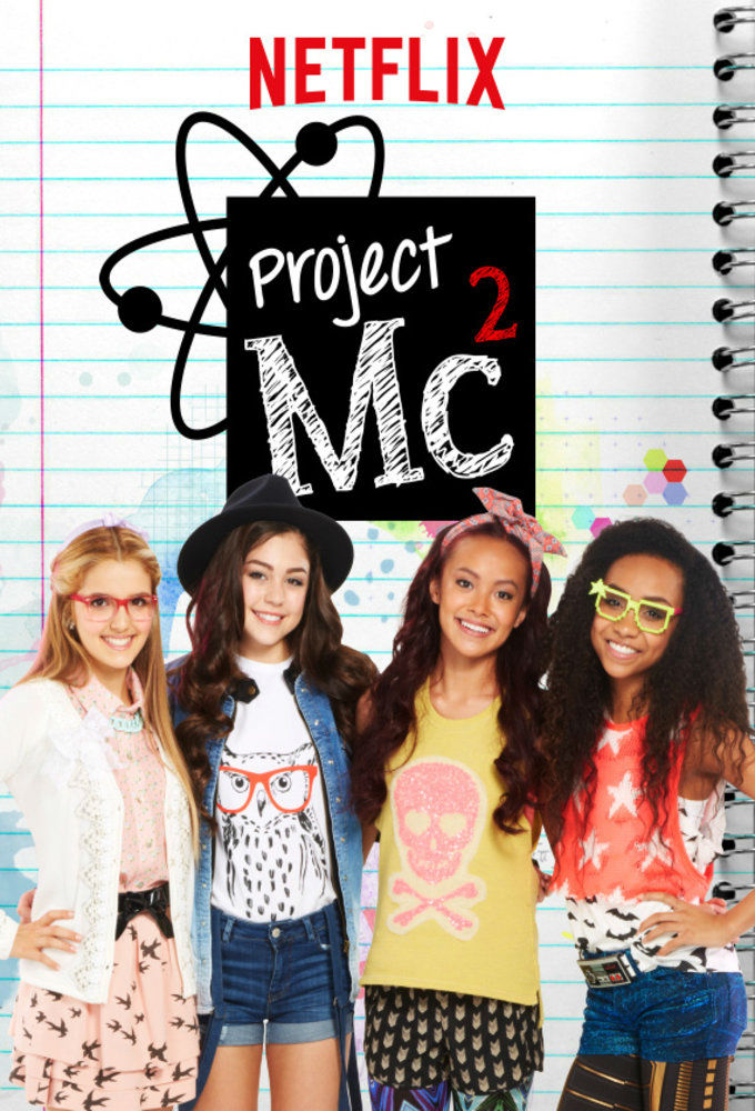 Project MC² - Série TV 2015