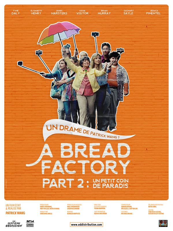 A Bread Factory, Part 2 : Un petit coin de paradis