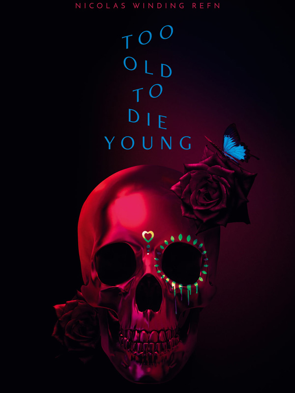 34 - Too Old to Die Young