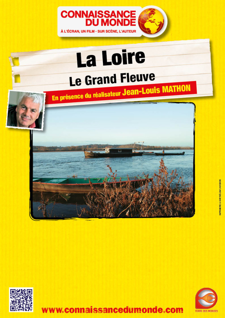 La Loire - Le grand fleuve