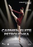 Carmen suite / Petrouchka (Bolchoï - Pathé Live)