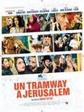 Un Tramway à Jérusalem