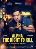 Photo : Alpha - The Right to Kill