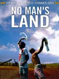 Photo : No Man's Land