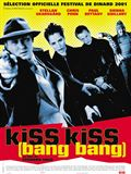 Photo : Kiss kiss bang bang