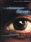 Photo : In the Beginning was the Eye