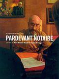 Photo : Pardevant notaire