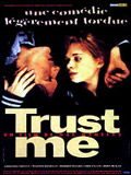 Photo : Trust Me