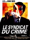 Photo : Le Syndicat du crime 2