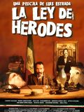 Photo : La Ley de Herodes