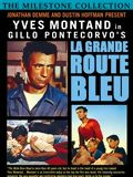 Photo : La Grande route bleue