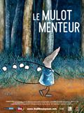 Photo : Le Mulot menteur